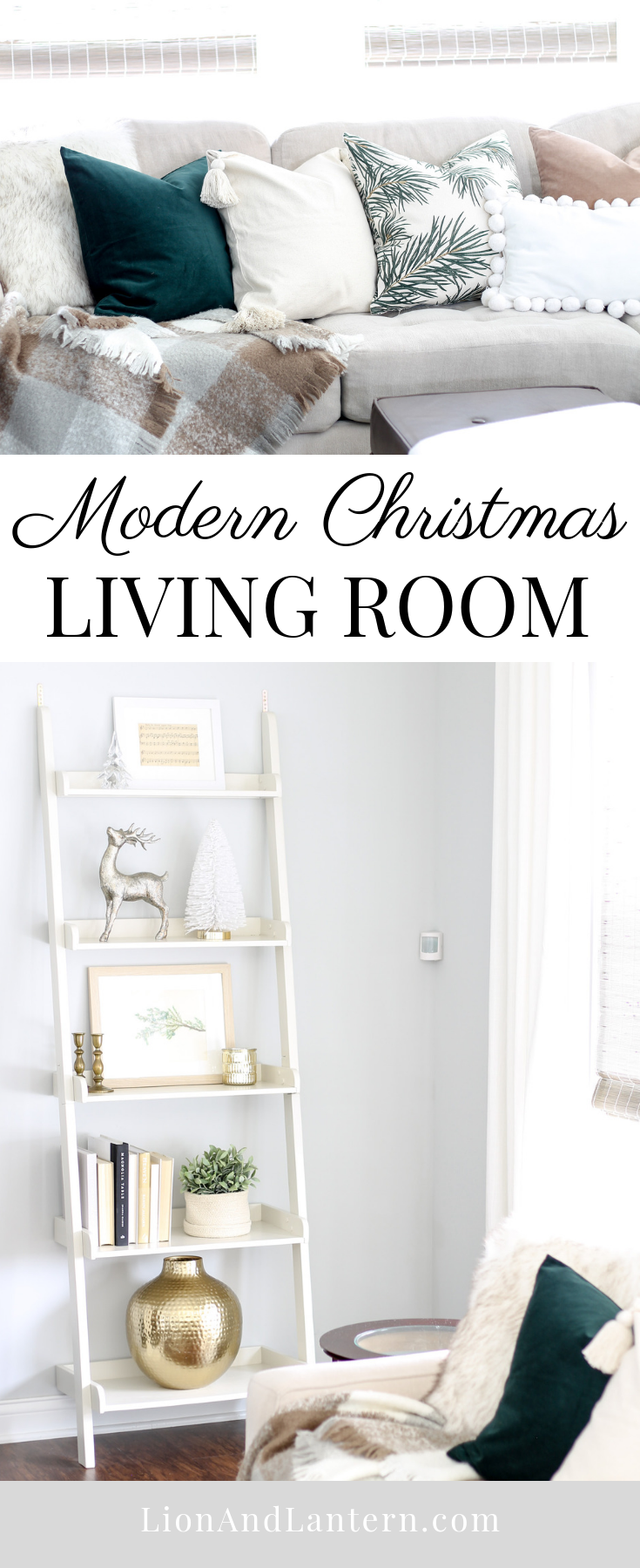 Modern Christmas Living Room at LionAndLantern.com | minimalist Christmas, Scandinavian Christmas, farmhouse Christmas, metallics, bronze, white, neutral living room, ladder shelf, throw pillow covers